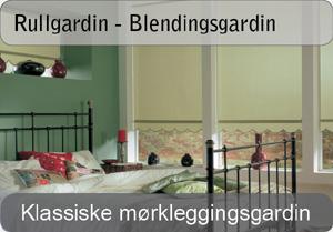 Rullgardin - Blendingsgardin / Mørkleggingsgardin